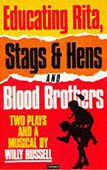 Educating Rita, Stags & Hans and Blood Brothers